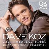 Collaborations  Lyrics Dave Koz