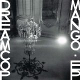 Mango EP Lyrics Dream Cop