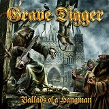 Ballads Of A Hangman Lyrics Grave Digger