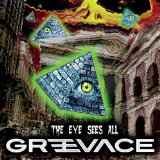 The Eye Sees All Lyrics Greevace