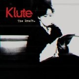 The Draft Lyrics Klute
