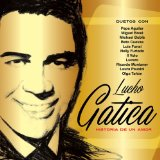 Miscellaneous Lyrics Lucho Gatica