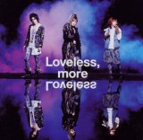 Loveless, More Loveless Lyrics Megamasso