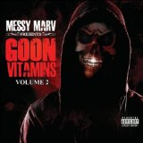 Goon Vitamins Vol. 2 Lyrics Messy Marv