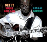 Get It While You Can Lyrics Norman Johnson