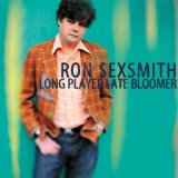 Long Player Late Bloomer Lyrics Ron Sexsmith