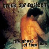 The Ghost Of Tom Joad Lyrics Springsteen Bruce