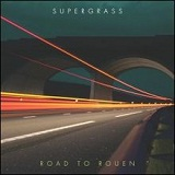 Road To Rouen Lyrics Supergrass