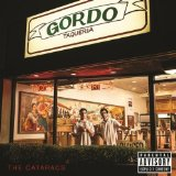 Gordo Taqueria Lyrics The Cataracs