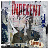 Control (EP) Lyrics The Indecent