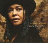 Over The Year Lyrics Abbey Lincoln