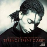 Introducing The Hardline According To Terence Tren Lyrics D'arby Terence Trent