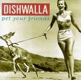 Miscellaneous Lyrics Dishwalla