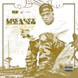 Loyalty Means Everything (Mixtape) Lyrics Donkey