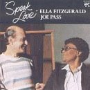 Speak Love Lyrics Ella Fitzgerald & Joe Pass