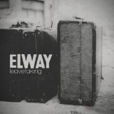 Leavetaking Lyrics Elway