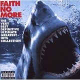 The Very Best Definitive Ultimate Greatest Hits Collection Lyrics Faith No More