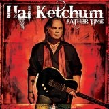 Father Time Lyrics Hal Ketchum