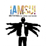 Only That Real (Single) Lyrics IamSu!