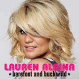 Barefoot and Buckwild (Single) Lyrics Lauren Alaina