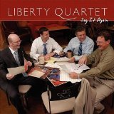 Say It Again Lyrics Liberty Quartet