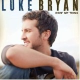 Doin' My Thing Lyrics Luke Bryan