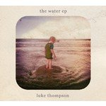 The Water (EP) Lyrics Luke Thompson