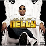 The Best Of Nelly Lyrics Nelly