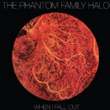 When I Fall Out Lyrics The Phantom Family Halo