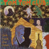Dark Sneak Love Action Lyrics Tom Tom Club