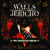 The American Dream Lyrics Walls Of Jericho