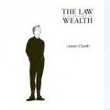 The Law Is an Anagram of Wealth Lyrics Anne Clark