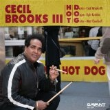 Hot D.O.G. Lyrics Cecil Brooks III