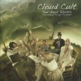 Feel Good Ghosts (Tea-Partying Through Tornadoes) Lyrics Cloud Cult