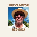 Old Sock Lyrics Eric Clapton