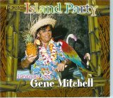 ISLAND PARTY Lyrics Gene Mitchell