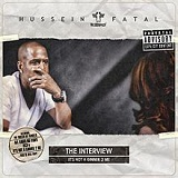 The Interview: It's Not a Gimmik 2 Me Lyrics Hussein Fatal