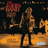 House Party: Live in Germany Lyrics J. Geils Band