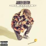 Slow Motion Vol. 1 Lyrics Jarren Benton