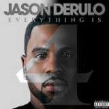 Everything Is 4 Lyrics Jason Derulo