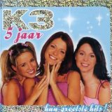 K3 5 Jaar Lyrics K3