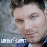 Michael Sarver Lyrics Michael Sarver
