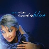Turned to Blue  Lyrics Nancy Wilson