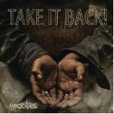 Atrocities Lyrics Take It Back!