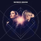 Creation Lyrics The Pierces