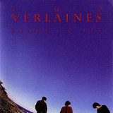 Ready to Fly Lyrics The Verlaines