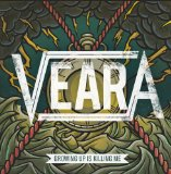 Growing Up Is Killing Me Lyrics Veara