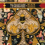 Black Beehive Lyrics Big Head Todd & The Monsters