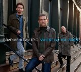 Where Do You Start? Lyrics Brad Mehldau & Brad Mehldau Trio