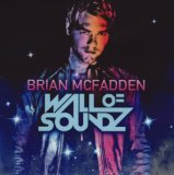 Wall Of Soundz Lyrics Brian McFadden
